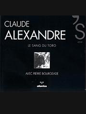 « Le sang du toro » Texte de Pierre Bourgeade, éditions Atlantica, France 2003