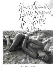 « Brigitte Lahaie » Teste de Pierre Bourgeade, éditions La Musardine, France 1999