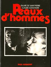 « Peaux d'Hommes » Texte d'Isaure de Saint-Pierre, éditions Paul Vermont, France 1979